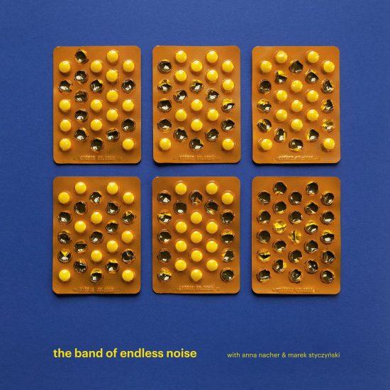 Okładka płyty The Band of Endless Noise: The Band of Endless Noise