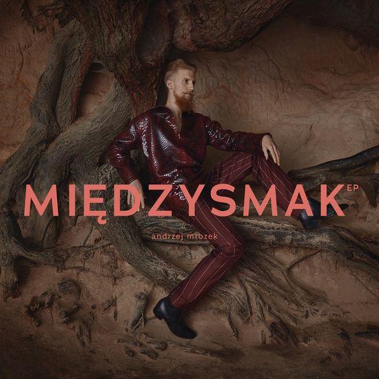 Andrzej Mrozek: Mieędzysmak