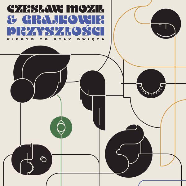 Czesław Mozil & Grajkowie Przyszłości: Kiedyś to były Święta