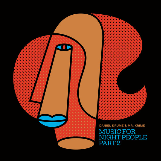 Daniel Drumz & Mr. Krime: Music For Night People Part 2