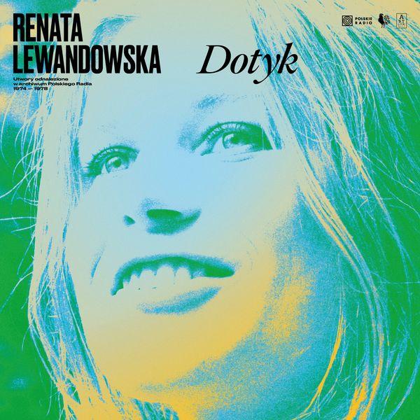 Renata Lewandowska: Dotyk