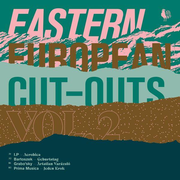 Różni Wykonawcy: Eastern European Cut–Outs Vol. 2