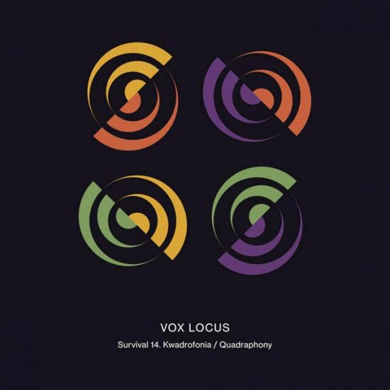 Vox Locus Survival 14. Quadraphony