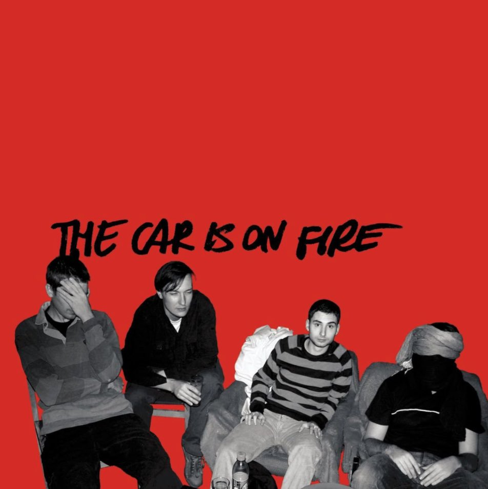 The Car Is On Fire