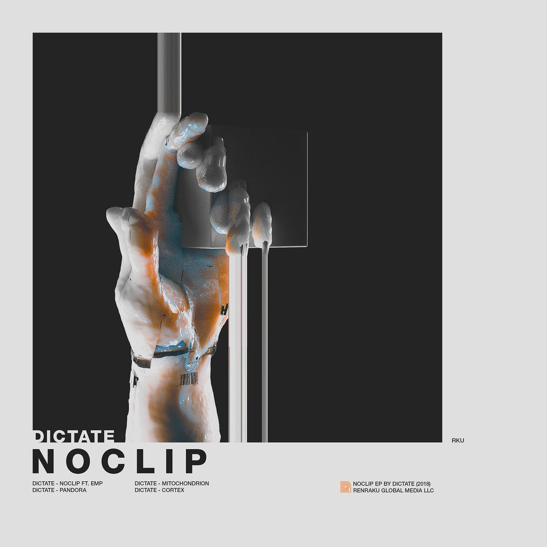 Dictate - Noclip