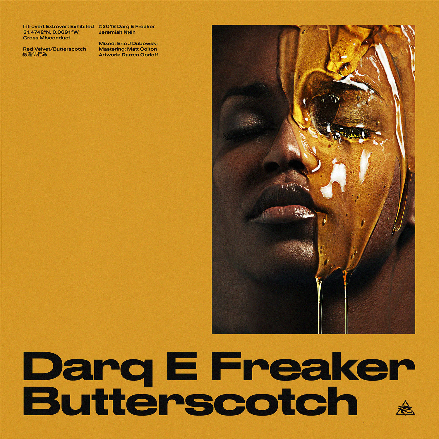 Darq E Freaker - Butterscotch