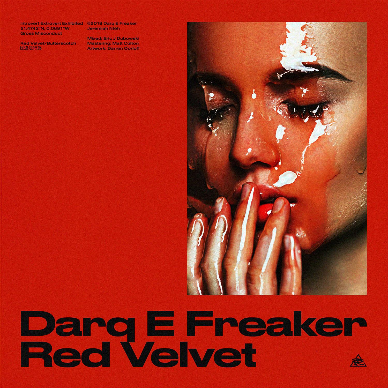 Darq E Freaker - Red Velvet
