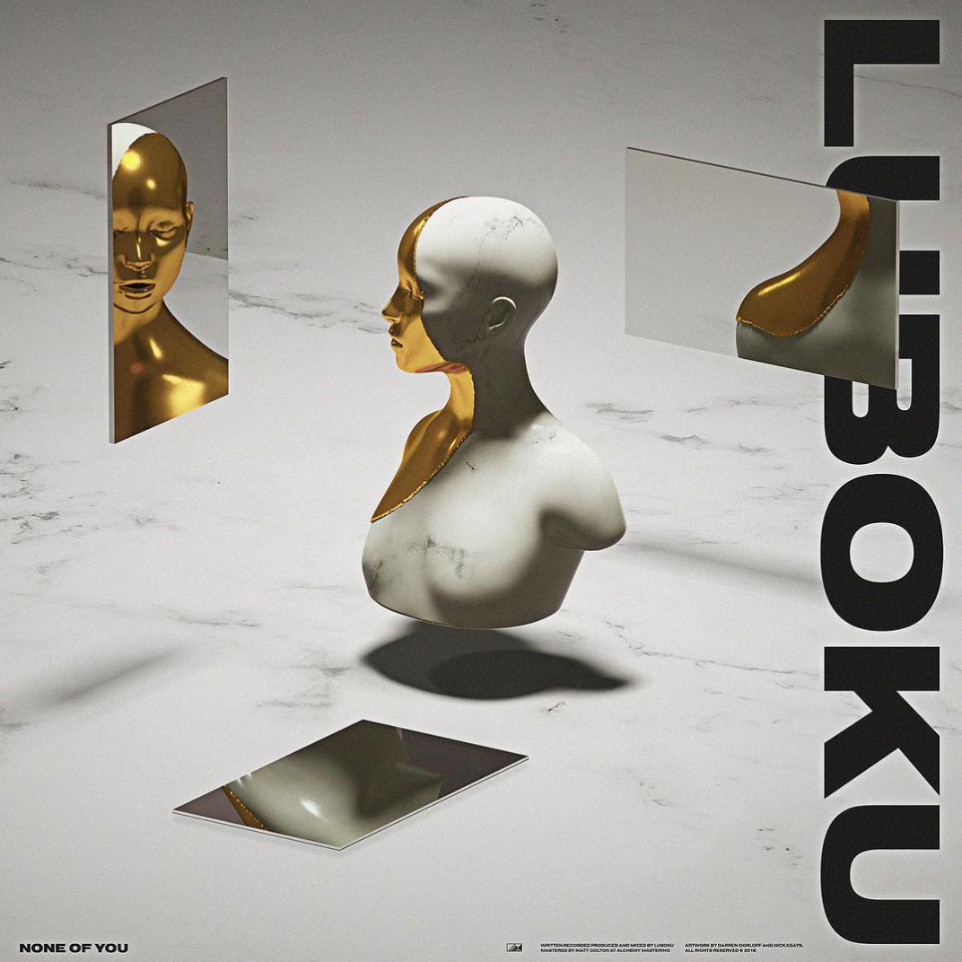 Luboku - None Of You