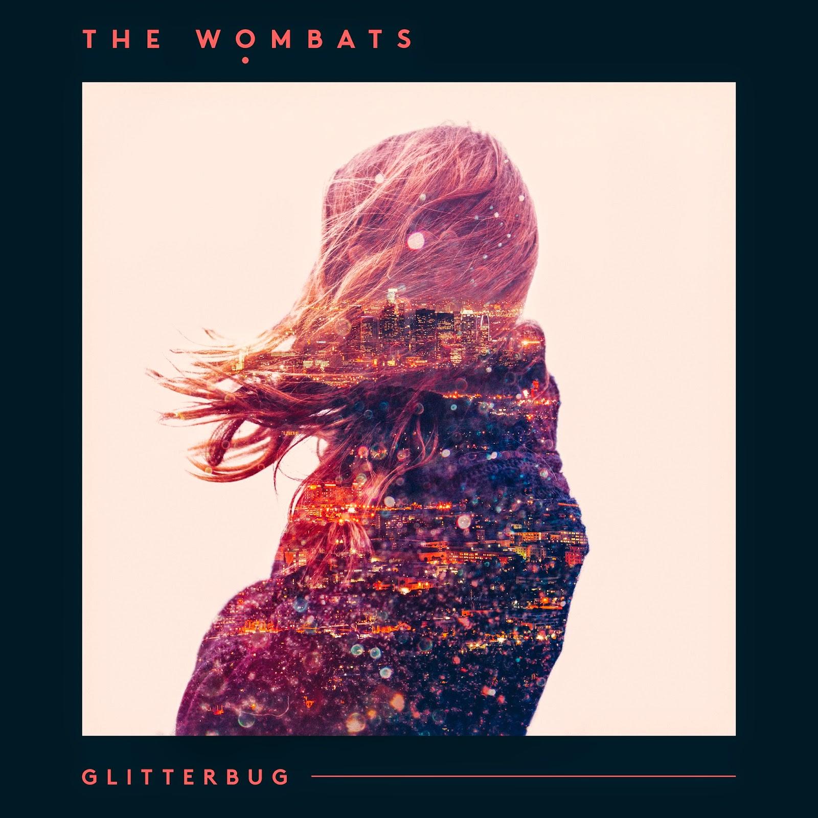 The Wombats - Glitterbug