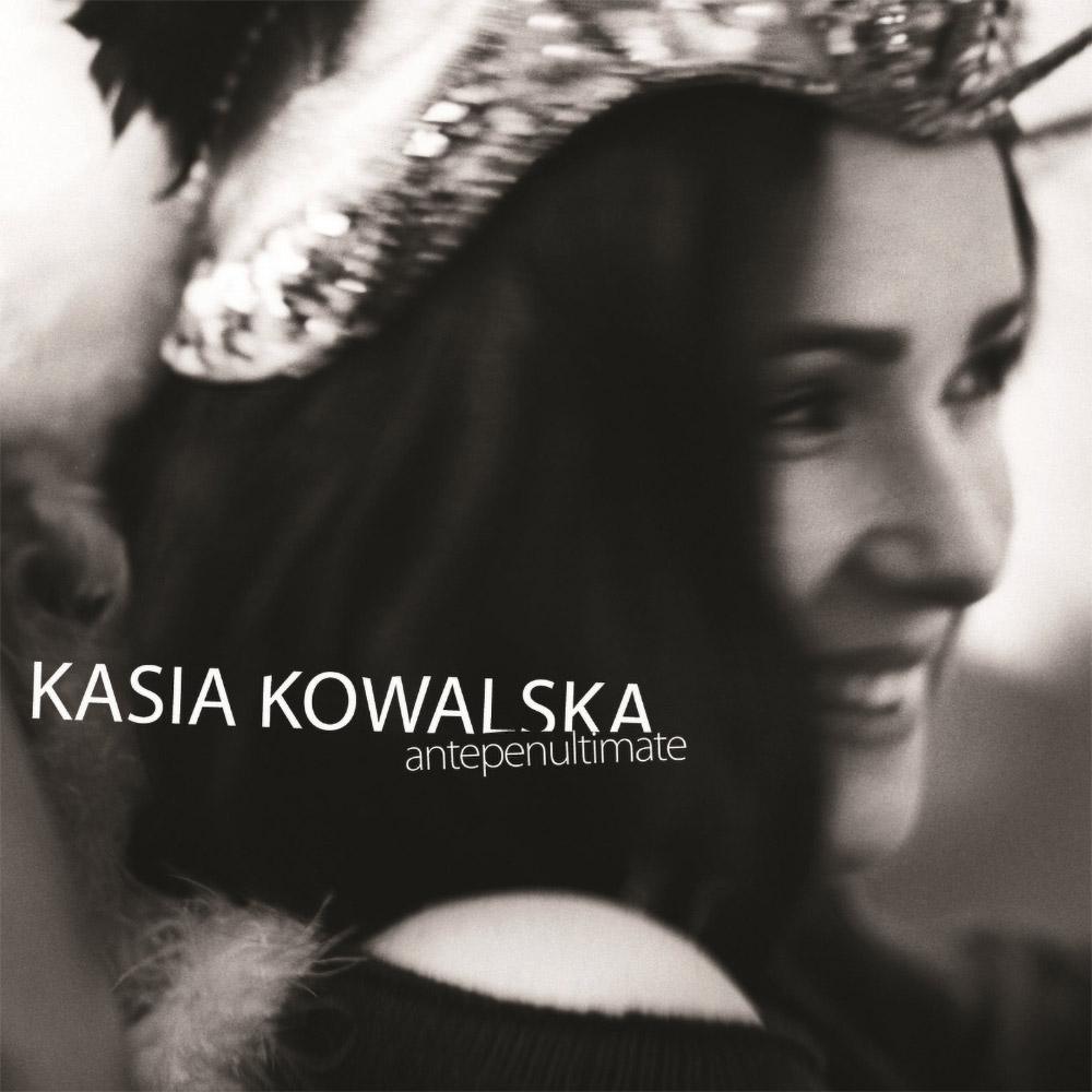 Kasia Kowalska - Antepenultimate