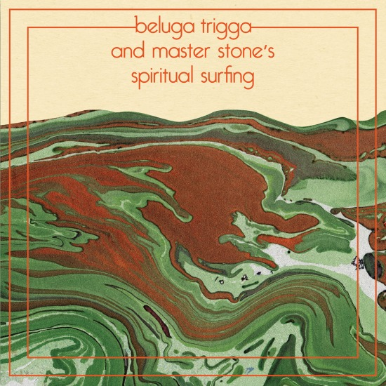Beluga Trigga And Master Stone's Spiritual Surfing