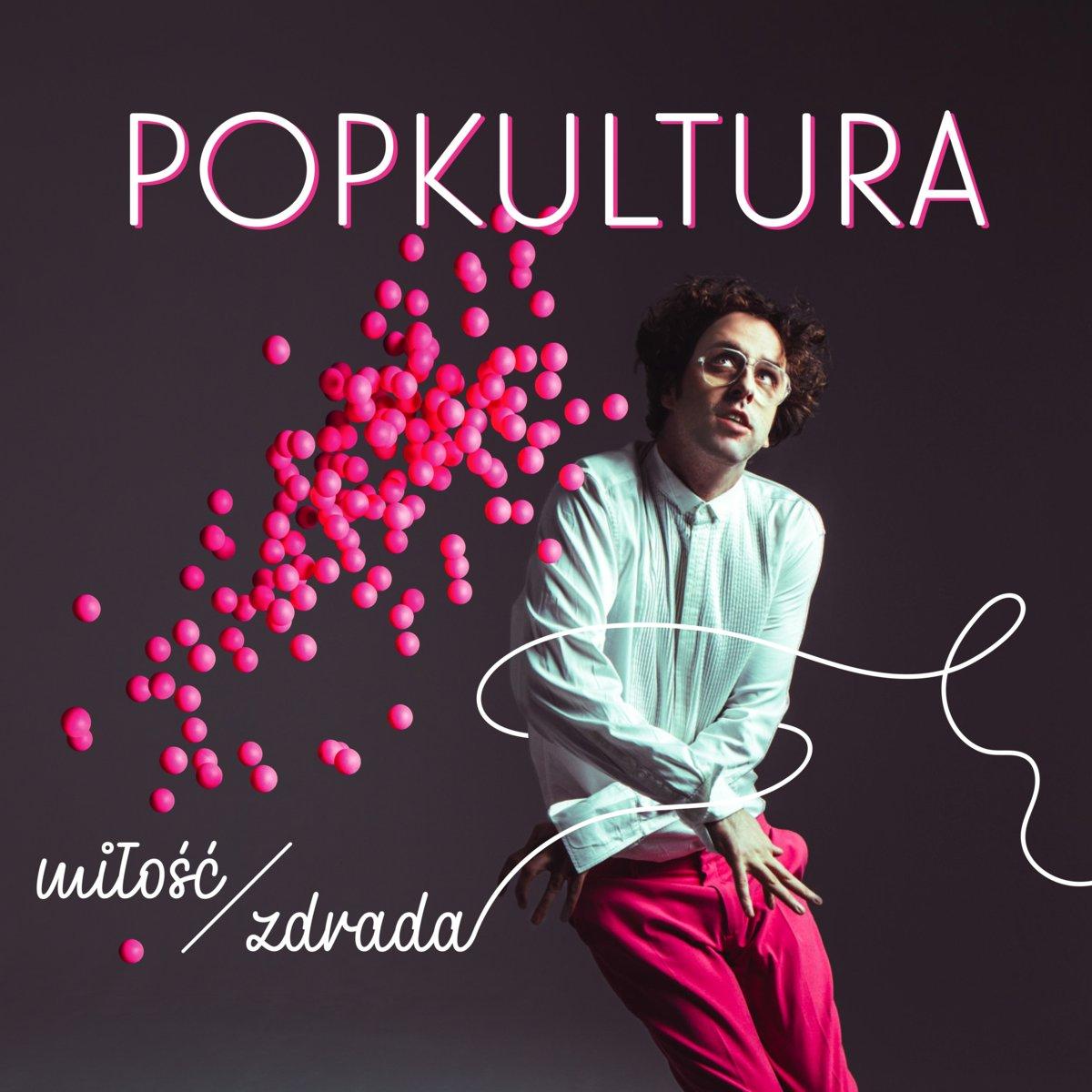 Popkultura - Miłość Zdrada