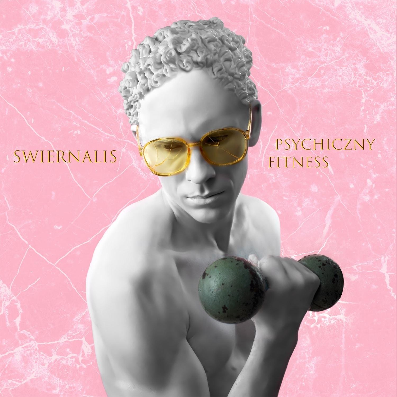 Swiernalis - Psychiczny Fitness