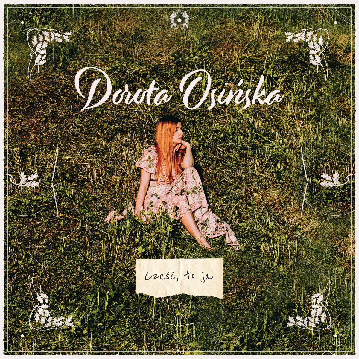Dorota Osińska - Cześć, to ja